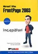 Microsoft Frontpage 2003 Pentru Incepatori - KETTEL Jennifer Ackerman , CHASE Kate J.
