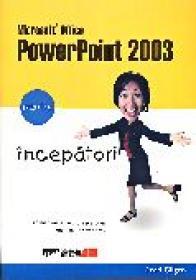 Microsoft Office Powerpoint 2003 Pentru Incepatori  - GILGEN Read