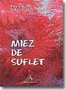 Miez De Suflet - Edward M. Hallowell