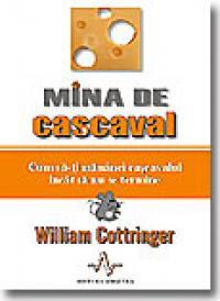Mina De Cascaval - William Cottringer