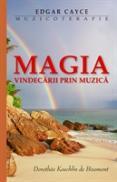 Muzicoterapie - Magia vindecarii prin muzica - Edgar Cayce