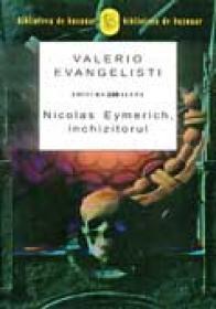 Nicolas Eymerich, Inchizitorul - EVANGELISTI Valerio
