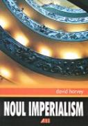 Noul Imperialism - HARVEY David Trad.TUDOR Gabriel