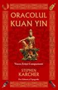 Oracolul Kuan Yin - Stephen Karcher