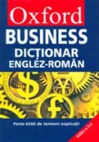 Oxford Business. Dictionar Englez-roman  (hard Cover) - Trad : Malina Vlad