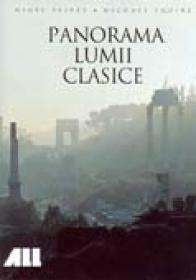 Panorama Lumii Clasice - Nigel Spivey, Michael Squire
