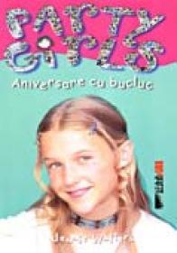Party Girls. Aniversare Cu Bucluc - Walters Jennie Trad I.E. Rosetti