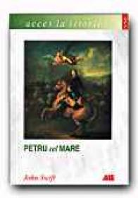 Petru Cel Mare - SWIFT John , Trad. STANCIU Diana