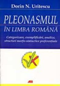 Pleonasmul In Limba Romana - URITESCU N. DORIN
