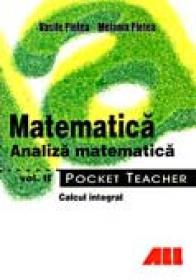 Pocket Teacher. Analiza Matematica, Vol. 2 - Vasile Pletea, Melania Pletea