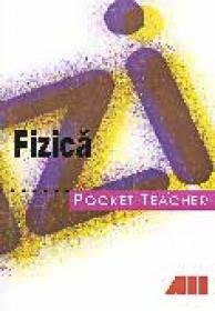 Pocket Teacher. Fizica - GOTZ Hans Peter