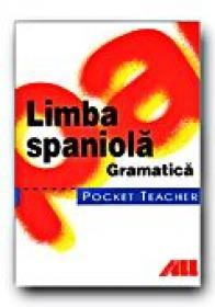 Pocket Teacher. Limba Spaniola.gramatica - SCHLEYER Jochen