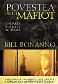 Povestea Unui Mafiot. Onoarea ?nainte De Toate - BONANNO Bill