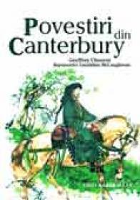 Povestiri Din Canterbury - CHAUCER Geoffrey. Trad.FOCSENEANU Veronica