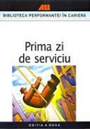 Prima Zi De Serviciu - SBURLESCU Aurelian