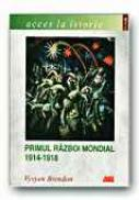 Primul Razboi Mondial 1914-1918 - BRENDON Vyvyen