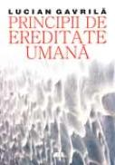 Principii De Ereditate Umana - GAVRILA Lucian