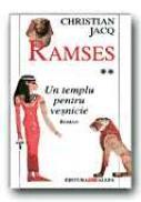 Ramses. Vol. 2: Un Templu Pentru Vesnicie - JACQ Christian, Trad. DAMIAN Eugen