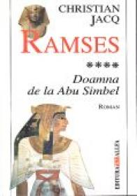 Ramses. Vol.4: Doamna De La Abu Simbel - JACQ Christian, Trad. GADEI Radu