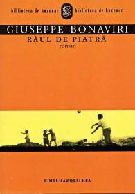 Raul De Piatra - BONAVIRI Giuseppe, Trad. PASCU Nicoleta