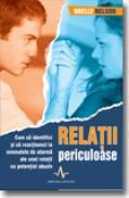 Relatii Periculoase - Noelle Nelson