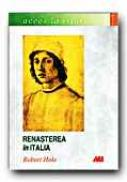 Renasterea In Italia - HOLE Robert, Trad. STANCIU Diana