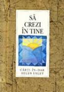Sa Crezi In Tine - EXLEY Helen