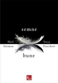Semne bune - Neil Gaiman Terry Pratchett