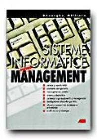 Sisteme Informatice Pentru Management - MILITARU Gheorghe