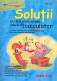 Solutii Pentru Problemele Cauzate De Calculator - Steve Bass