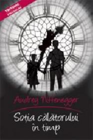 Sotia calatorului in timp - Audrey Niffenegger