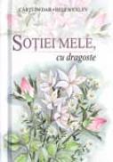 Sotiei Mele, Cu Dragoste - EXLEY Helen