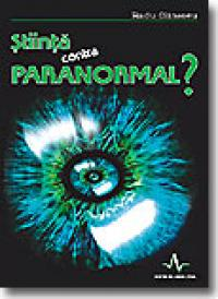 Stiinta Contra Paranormal? - Radu Olinescu