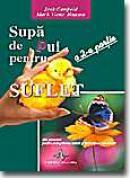 Supa De Pui Pentru Suflet - A 2-a Portie - J.canfield, M.v. Hansen