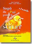 Supa De Pui Pentru Suflet - A 3-a Prtie - J.canfield, M.v. Hansen