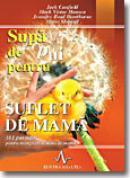 Supa De Pui Pentru Suflet De Mama - J. Canfield, M.v. Hansen