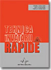 Tehnica Invatarii Rapide - Sheila Ostrander, Lynn Schroeder, Nancy Ostrander