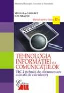 Tehnologia Informatiei si A Comunicatiilor -tic 2 - Mihaela Garabet, Ion Neacşu