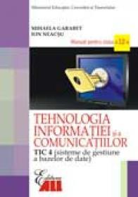 Tehnologia Informatiei si A Comunicatiilor -tic 4 - Mihaela Garabet, Ion Neacşu