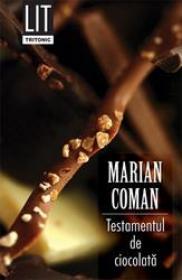 Testamentul de ciocolata - Marian Coman