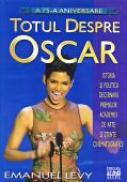 Totul Despre Oscar - LEVY Emanuel Trad.TRIF Radu