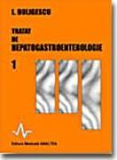 Tratat De Hepato - Gastroenterologie Vol. 1 - Lucian Buligescu