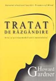 Tratat De Razgandire - GARDNER Howard Trad:FLESERIU Teodor