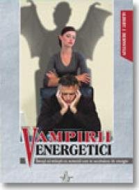 Vampirii Energetici - Albert J. Bernstein