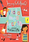 Viata Mea Secreta. Cand Ellie A Trisat - OLDFIELD Jenny, Trad. TRIF Radu