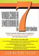 Vindecarea Emotionala In 7 Saptamani - LARSON Joan Mathews Traducere: Ion Radu Emanuel