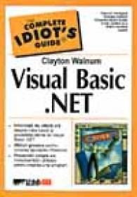 Visual Basic .net - WALNUM Clayton, Trad. VOIN Doru Sorin