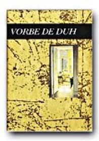 Vorbe De Duh - EXLEY Helen