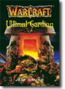 Warcraft - Ultimul Gardian (vol. 3) - Jeff Grubb