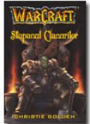 Warcraft-stapanul Clanurilor (vol. 2) - Christie Golden